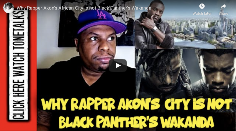 9.4.2020 ToneTalks – Why Rapper Akon's African City is not Black Panther's Wakanda (youtube.com)